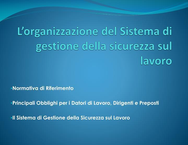 L'organizzazione del Sistema di gestione della sicurezza