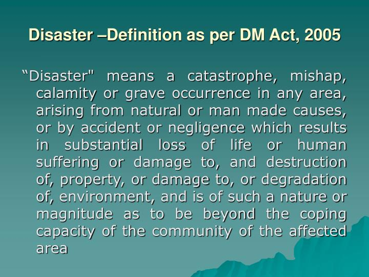 Disaster definition as per dm act 2005
