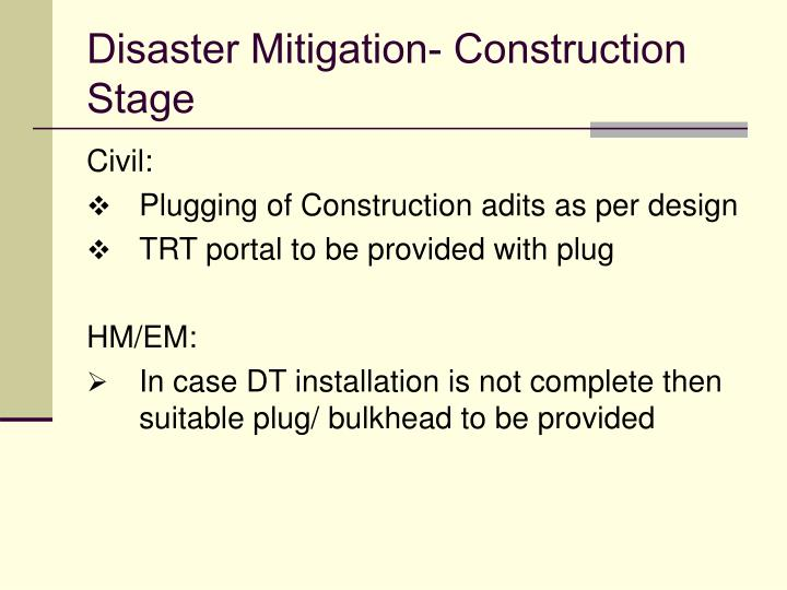 Disaster Mitigation- Construction Stage