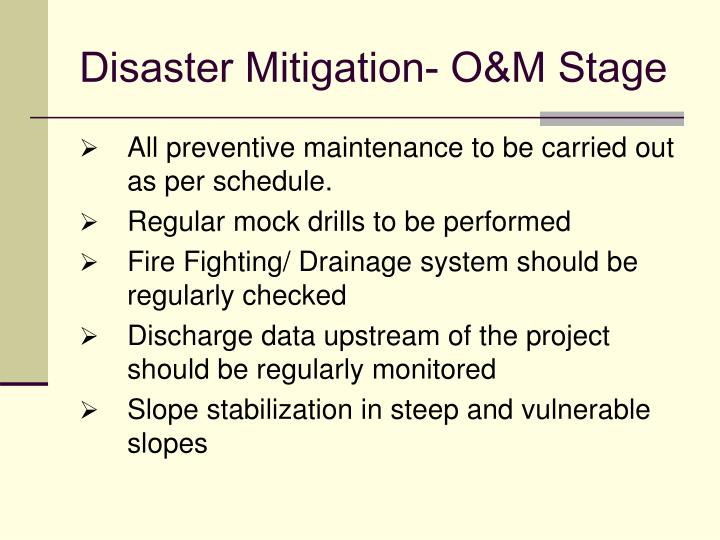 Disaster Mitigation- O&M Stage