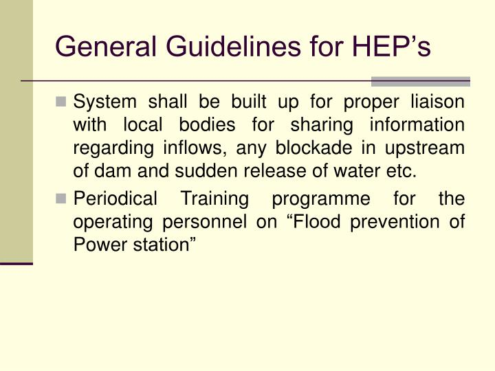General Guidelines for HEP's