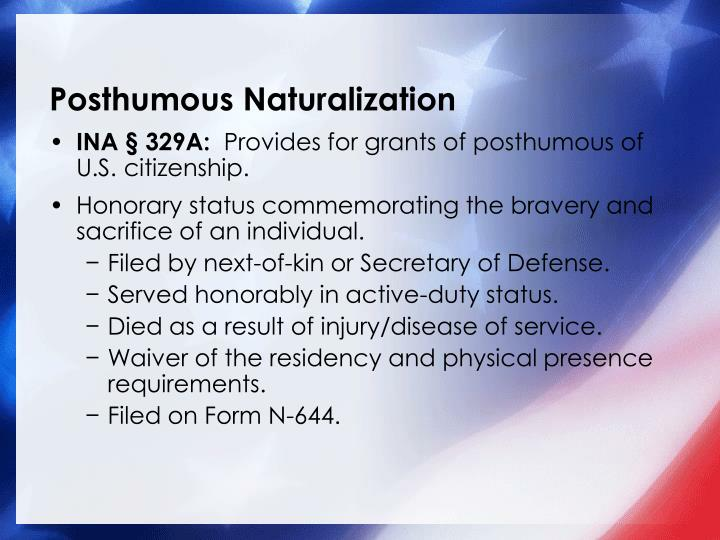Posthumous Naturalization