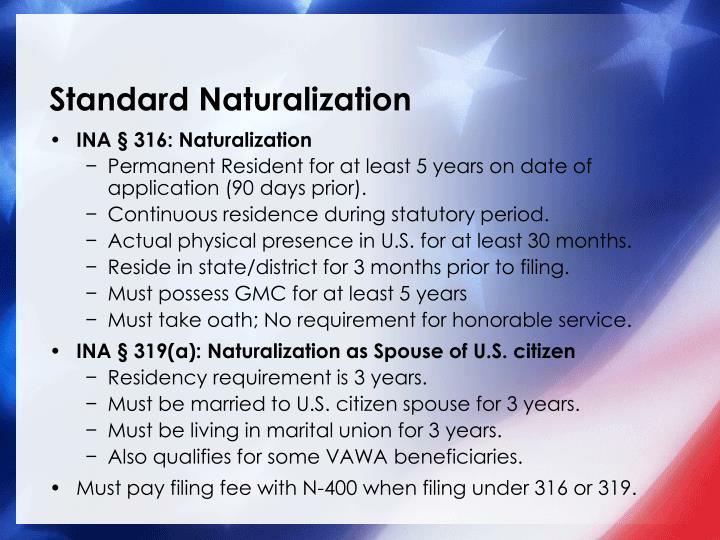 Standard Naturalization