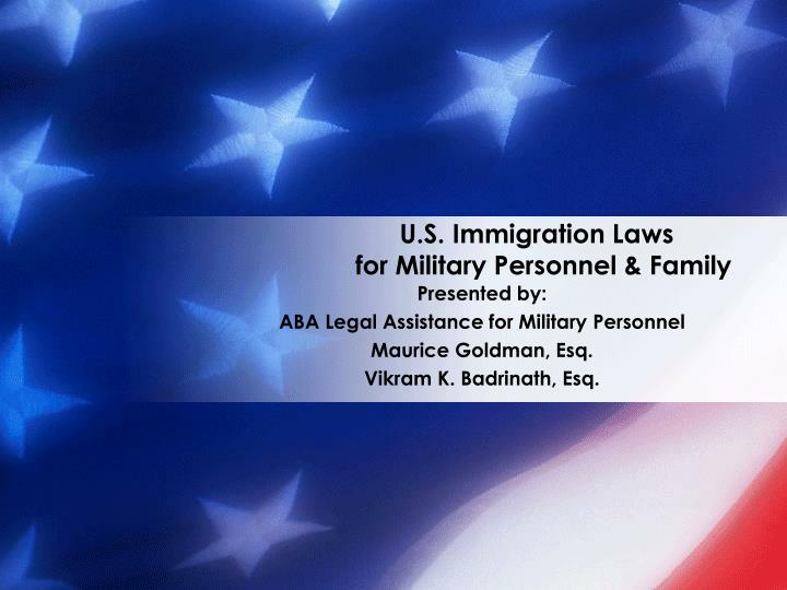 U s immigration laws for military personnel family