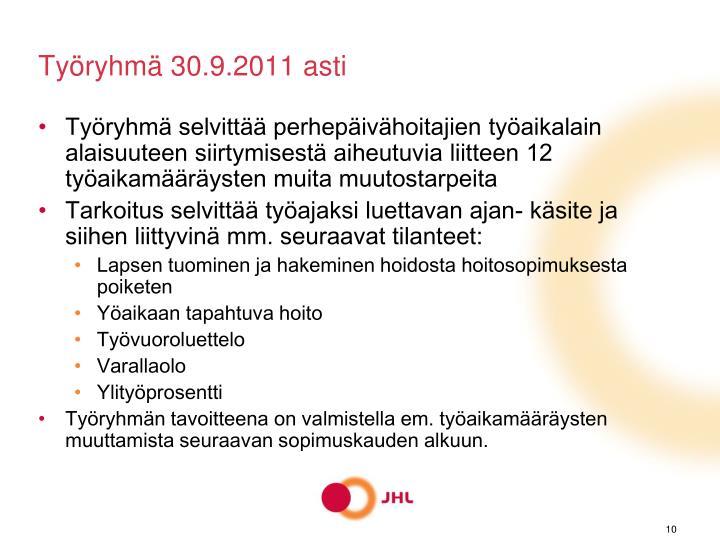 Työryhmä 30.9.2011 asti