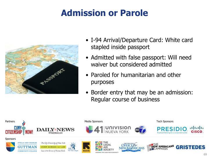 Admission or Parole