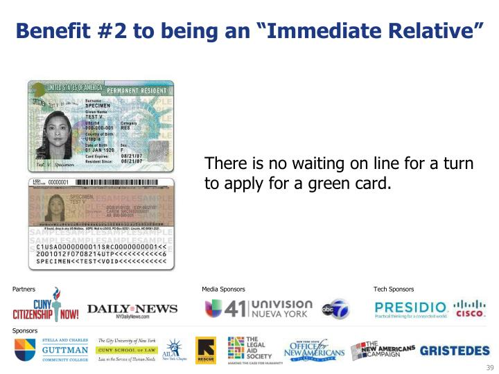 "Benefit #2 to being an ""Immediate Relative"""