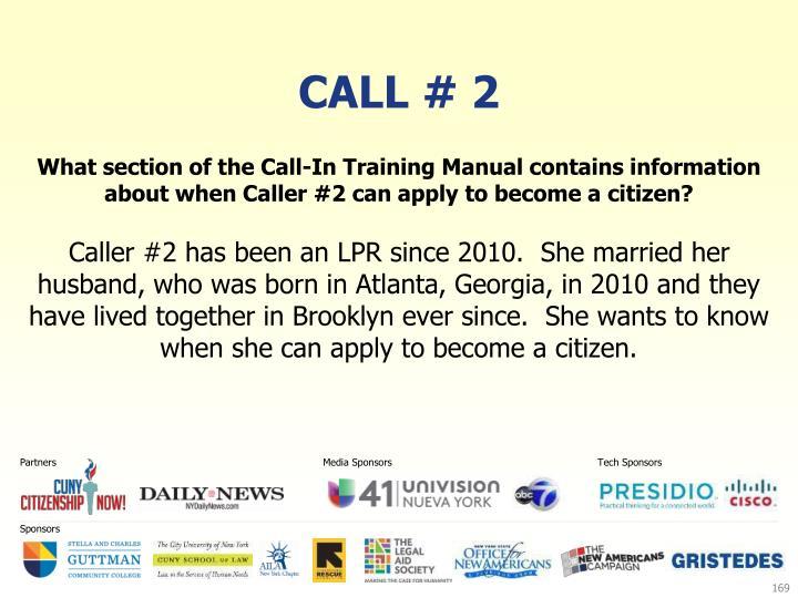 Call # 2