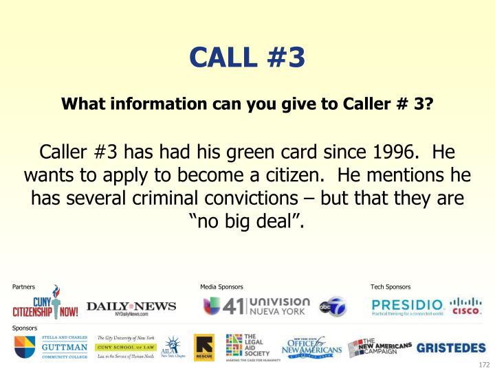 Call #3