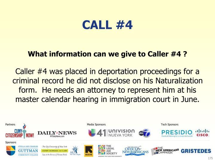 Call #4