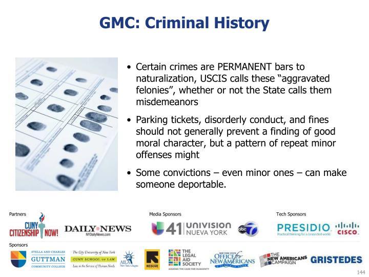 GMC: Criminal History