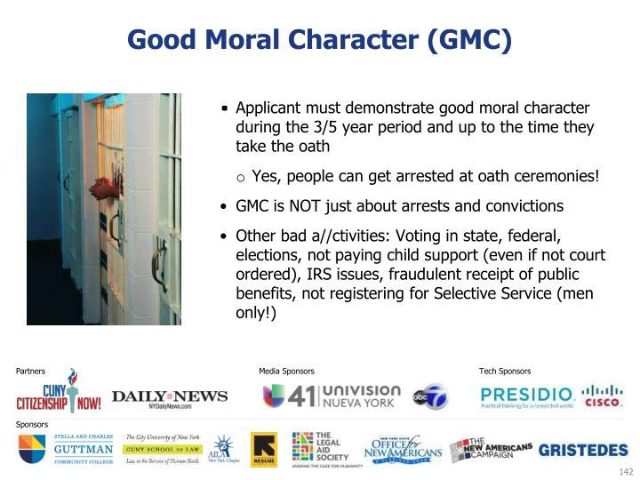 Good Moral Character (GMC)