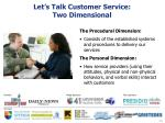 let s talk customer service two dimensional