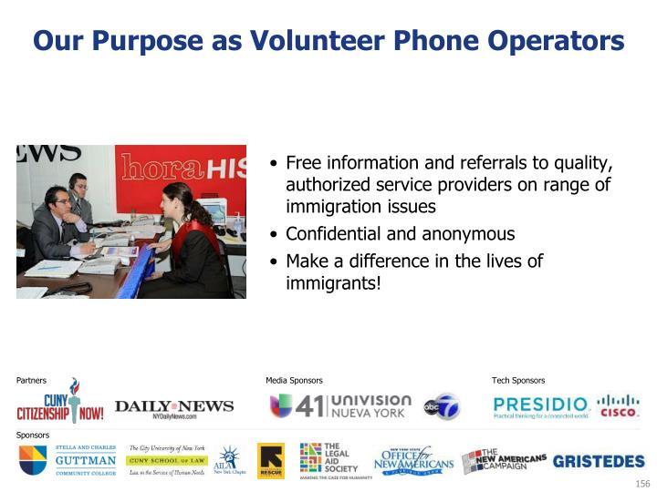 Our Purpose as Volunteer Phone Operators