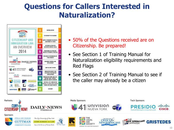 Questions for Callers Interested in Naturalization?