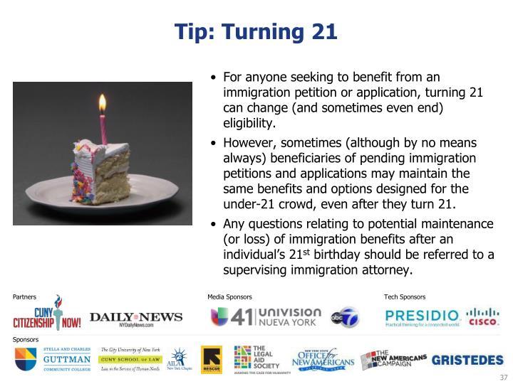Tip: Turning 21