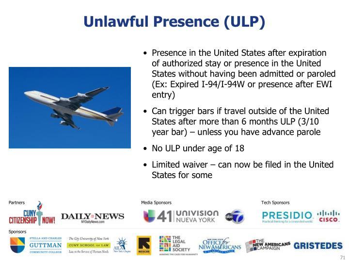 Unlawful Presence (ULP)