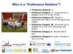 who is a preference relative
