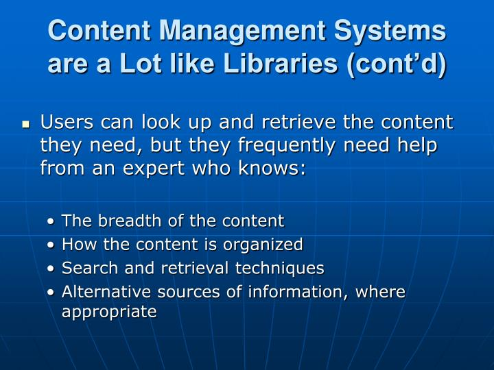 Content Management Systems are a Lot like Libraries (cont'd)