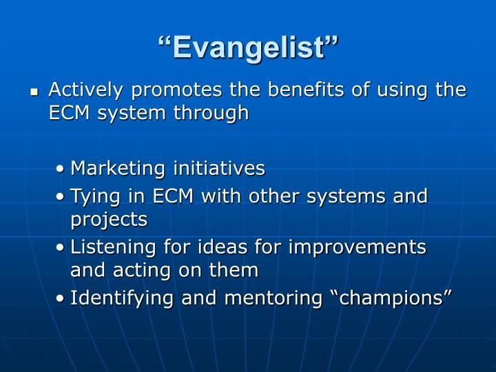 """Evangelist"""