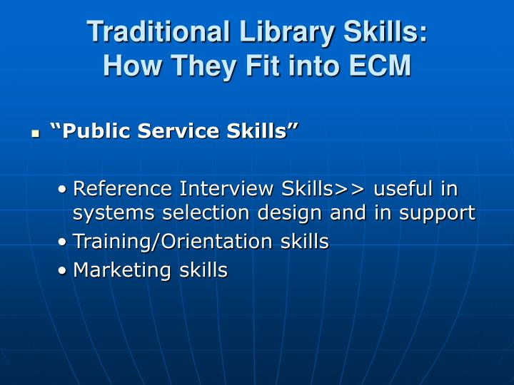 Traditional Library Skills: