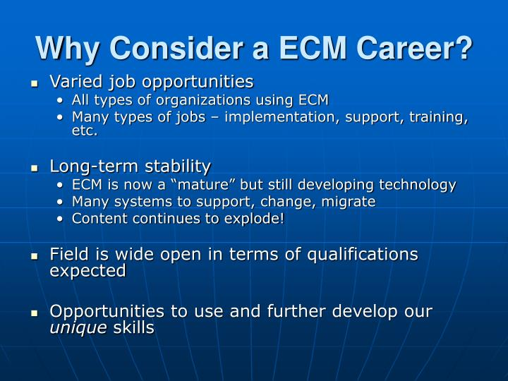 Why Consider a ECM Career?