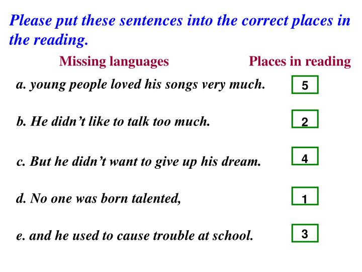 Please put these sentences into the correct places in