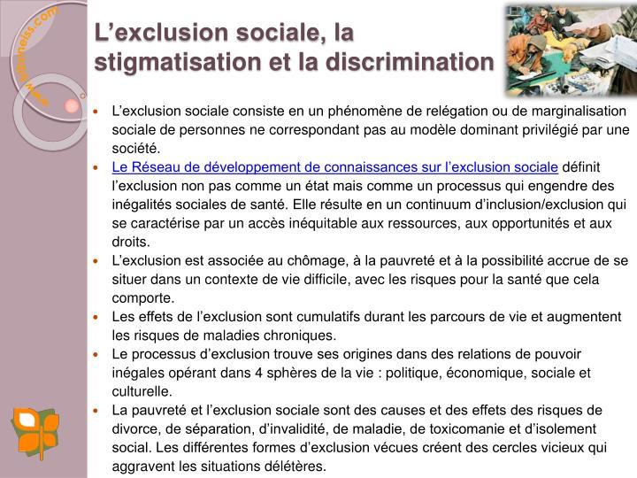 L'exclusion sociale, la stigmatisation et la discrimination