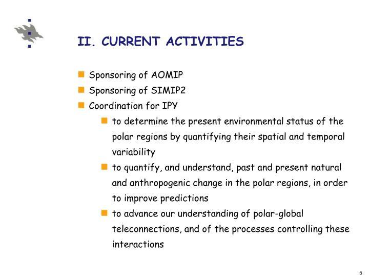 II. CURRENT ACTIVITIES