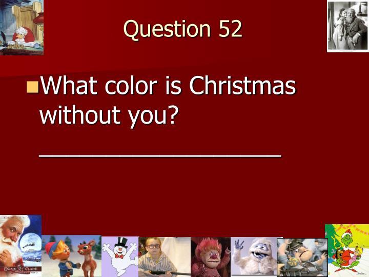 Question 52
