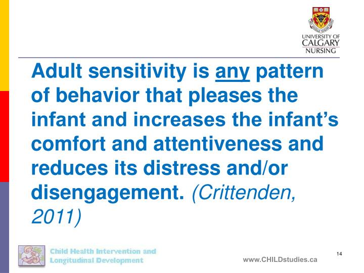 Adult sensitivity is