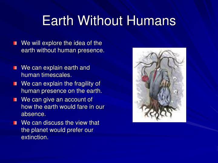 Earth Without Humans