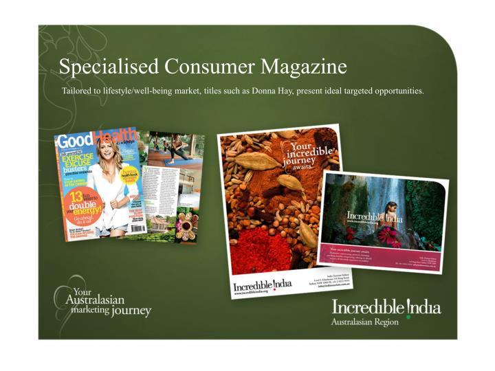 Specialised Consumer Magazine