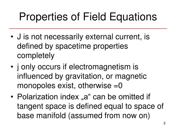 Properties of field equations