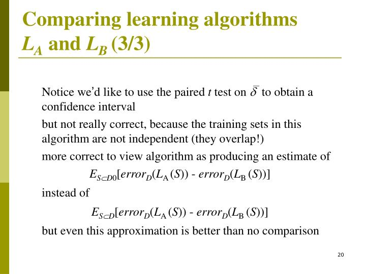 Comparing learning algorithms