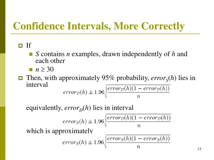 Confidence Intervals, More Correctly