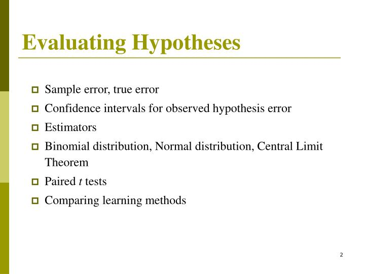 Evaluating hypotheses