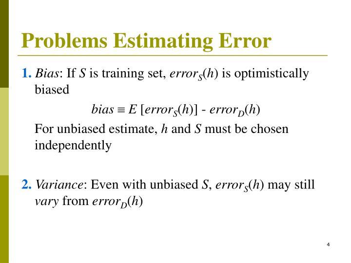 Problems Estimating Error