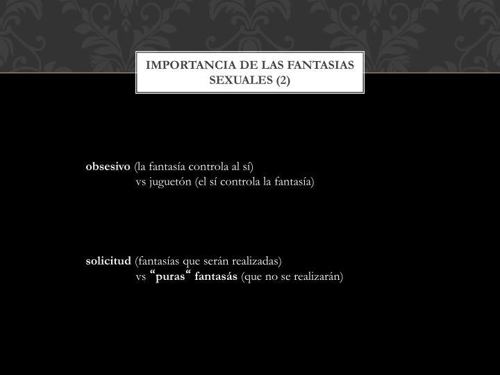 Importancia de las fantasias sexuales (2)