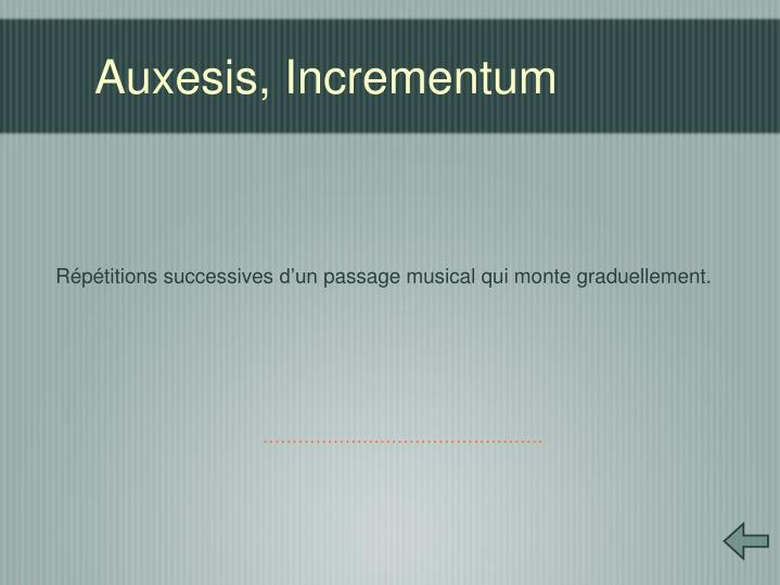 Auxesis, Incrementum