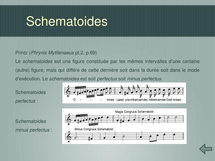Schematoides