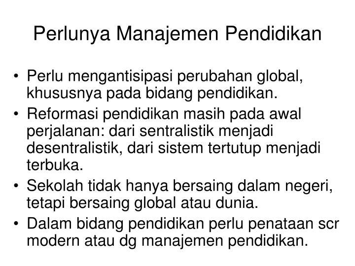 Perlunya Manajemen Pendidikan