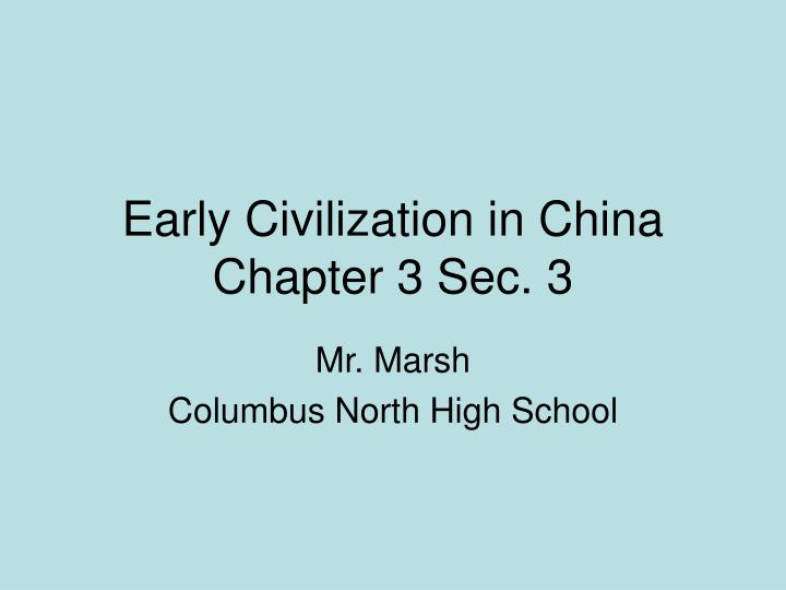 Early civilization in china chapter 3 sec 3