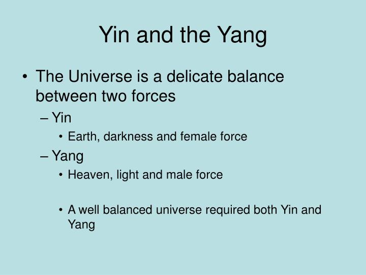 Yin and the Yang