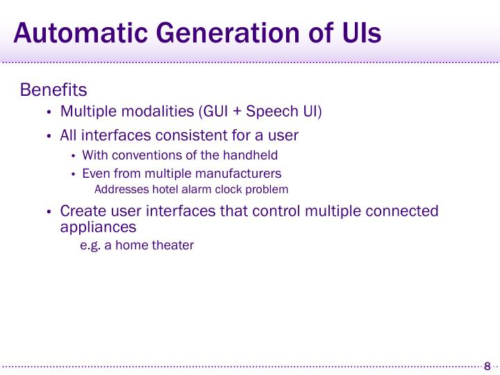 Automatic Generation of UIs
