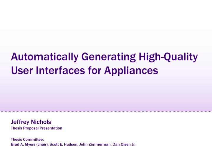 Automatically Generating High-Quality User Interfaces for Appliances