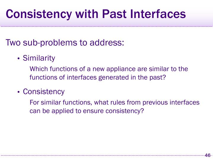 Consistency with Past Interfaces