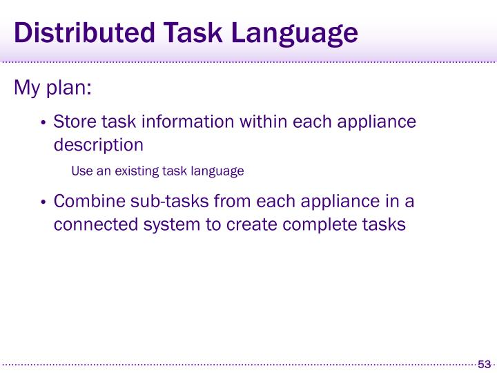 Distributed Task Language