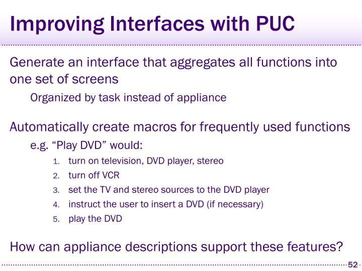Improving Interfaces with PUC