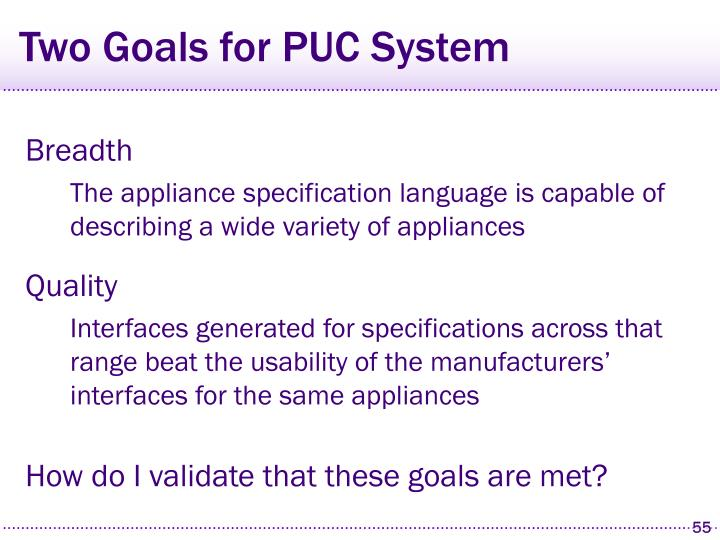 Two Goals for PUC System
